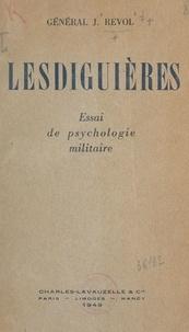 Joseph Revol - Lesdiguières - Essai de psychologie militaire.