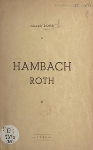 Joseph Rohr - Hambach Roth.
