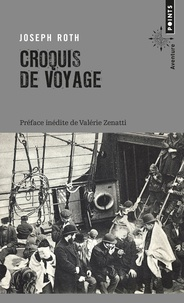 Joseph Roth - Croquis de voyage.