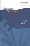 Joseph Roth et Melanie Prenting - EinFach Deutsch Textausgaben. Joseph Roth: Hiob: Gymnasiale Oberstufe.