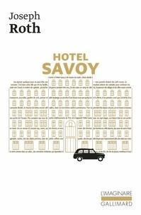 Joseph Roth - Hôtel Savoy.