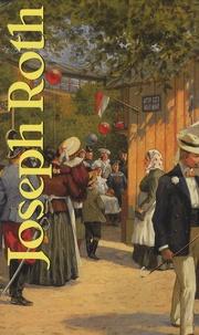 Joseph Roth - Joseph Roth - Coffret 3 volumes : La marche de Radetzky ; Tarabas ; La rébellion.