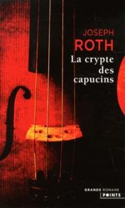 Joseph Roth - La crypte des capucins.