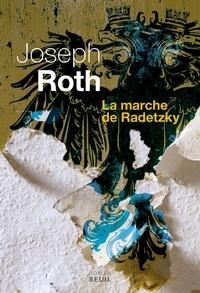 Joseph Roth - La marche de Radetzky.