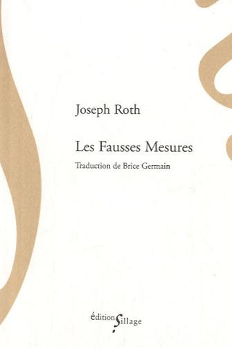 Les Fausses Mesures - Joseph Roth
