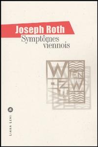 Joseph Roth et Nicole Casanova - Symptômes viennois.
