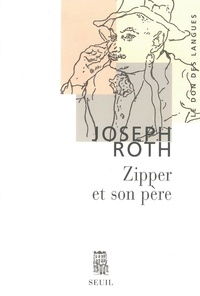 Joseph Roth - Zipper et son père.