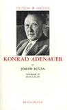Joseph Rovan - Konrad Adenauer.