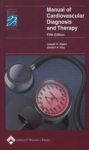 Joseph-S Alpert et Gordon A Ewy - Manual of Cardiovascular Diagnosis and Therapy.