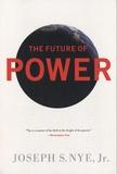 Joseph-S Nye - The Future of Power.
