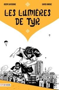 Joseph Safieddine et Xavier Jimenez - Les lumières de Tyr.