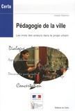 Joseph Salamon - Pédagogie de la ville - Les mots des acteurs dans le projet urbain.