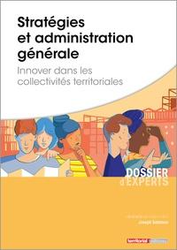 Joseph Salamon - Stratégies et administration générale - Innover dans les collectivités territoriales.