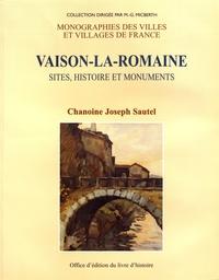 Joseph Sautel - Vaison-la-Romaine - Sites, histoires et monuments.