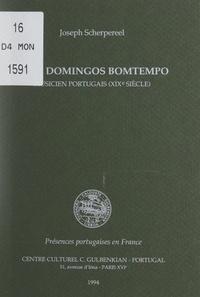 Joseph Scherpereel - João Domingos Bomtempo, musicien portugais, XIXe siècle - Témoignages inédits de sa célébrité pendant son premier séjour, 1801-1810.