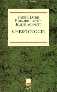 Joseph Schmitt et Joseph Doré - Christologie.