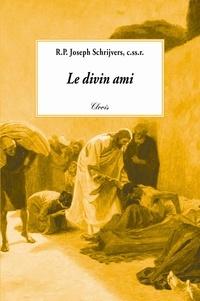 Joseph Schrijvers - Le divin ami.