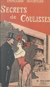 Joseph Schürmann - Secrets de coulisses.