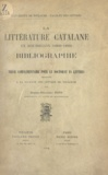 Joseph-Sébastien Pons - La littérature catalane en Roussillon (1600-1800) - Bibliographie. Thèse complémentaire pour le Doctorat ès lettres à la Faculté des lettres de Toulouse.