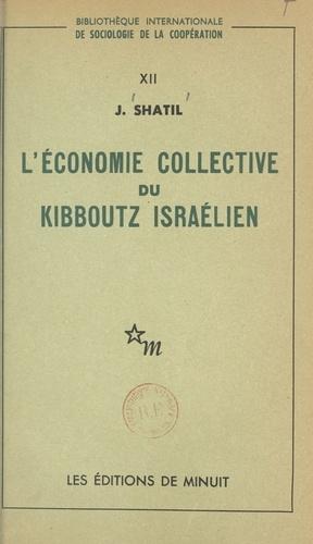 L'économie collective du kibboutz israélien