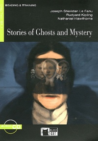 Joseph Sheridan Le Fanu et Rudyard Kipling - Stories of Ghosts and Mystery. 1 CD audio