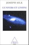 Joseph Silk - L'univers et l'infini.