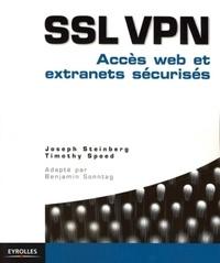 Joseph Steinberg et Timothy Speed - SSL VPN - Accès web et extranets sécurisés.