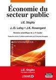 Joseph Stiglitz et Jean-Dominique Lafay - Economie du secteur public.