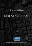 Joseph Stübben - Der Städtebau.