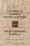 Joseph Sturm - La guerre de Ramsès II contre les Hittites : Der Hettiterkrieg Ramses'II.