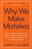 Joseph T. Hallinan - Why We Make Mistakes.