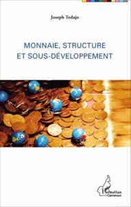 Monnaie, structure et sous-développement.pdf
