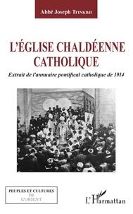 LEglise chaldéenne catholique - Extrait de lannuaire pontifical catholique de 1914.pdf