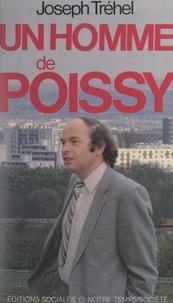 Joseph Tréhel et  Piquet - Un homme de Poissy.