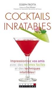 Joseph Trotta - Cocktails inratables.
