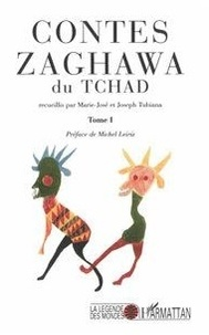 Joseph Tubiana - Contes Zaghawa du Tchad - Tome 1.