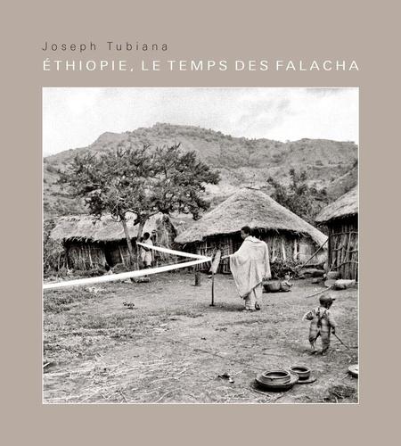 Joseph Tubiana - Ethiopie, le temps des Falacha - Edition bilingue français-amharique.