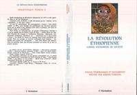 Joseph Tubiana - La revolution ethiopienne comme phenomene de societe - essais, temoignages et documents.