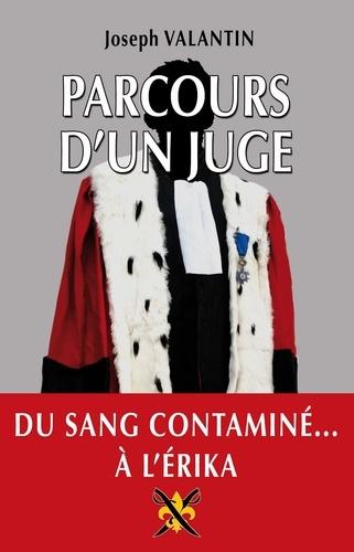 Joseph Valantin - Parcours d'un juge.