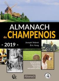Joseph Vebret et Eric Yung - Almanach du Champenois.