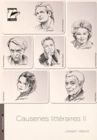 Joseph Vebret - Causeries littéraires - Volume 2.