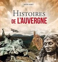 Joseph Vebret - Histoires de l'Auvergne.