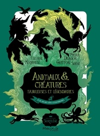 Joseph Vernot - Animaux et créatures fabuleuses et légendaires - Et quelques bêtes extraordinaires.