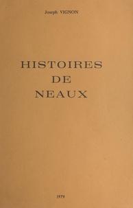 Joseph Vignon - Histoires de Neaux.