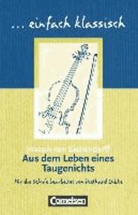 Joseph von Eichendorff - Aus dem Leben eines Taugenichts - Schülerheft. einfach klassisch.