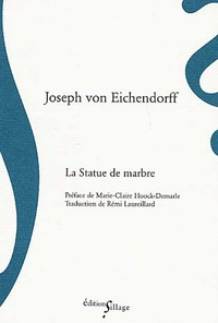 Joseph von Eichendorff - La Statue de marbre.