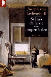 Joseph von Eichendorff - Scènes de la vie d'un propre à rien.