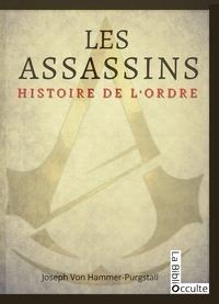 Joseph von Hammer-Purgstall - Les Assassins - Histoire de l'Ordre.