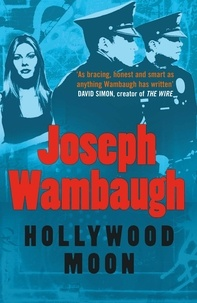 Joseph Wambaugh - Hollywood Moon.