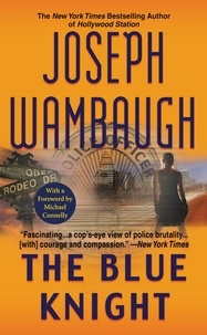 Joseph Wambaugh et Michael Connelly - The Blue Knight.